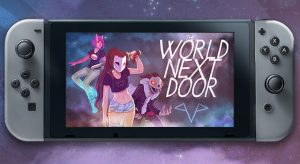 The World Next Door Out Now on Nintendo Switch, PC and Mac!