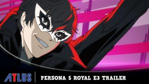Persona 5 Royal E3 2019 Trailer +  ENG Voice Actors Revealed!!