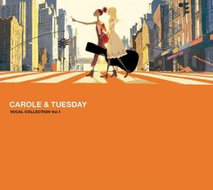 CAROLE & TUESDAY's Vocal Collection Vol. 1 released on YouTube Music, Spotify, and Apple Music today!