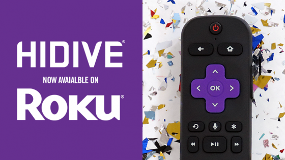 HIDIVE-Announces-Roku-Channel-560x315 HIDIVE Rolls Out Roku Channel! Hooray for Anime Fans!