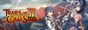 Updated Release Date for Trails of Cold Steel III Revealed