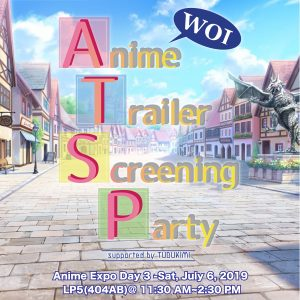 Anime Trailer Screening Party supported by Tudukimi, will be held at Anime EXPO for the first time!