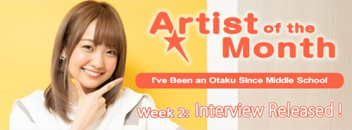 "banner-aniuta-artist-of-the-month-ayaka-ohashi-week2-500x185 ""I've Been an Otaku Since Middle School"", ANiUTa's second interview with Artist of the Month Ayaka Ohashi it's Up!"