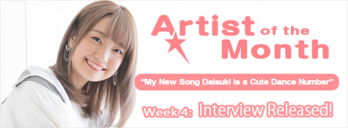 "banner-aniuta-artist-of-the-month-ayaka-ohashi-week4-500x185 ""My New Song Daisuki is a Cute Dance Number"" is the title of Ayaka Ohashi's 4th interview with ANiUTa!"