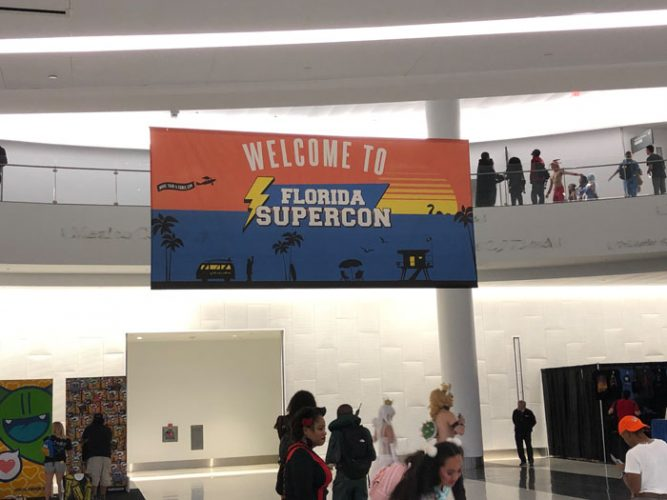 sign-Florida-Supercon-2019-Post-Show-Field-Report-capture-667x500 Florida Supercon 2019 - Post-Show Field Report