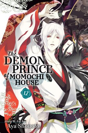 Momochi-san Chi no Ayakashi Ouji (The Demon Prince of Momochi House) Vol. 12 Manga Review