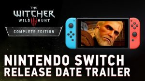Release Date for The Witcher 3 on Nintendo Switch announced!