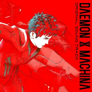 DAEMON X MACHINA Original Soundtrack to be released on September 25th! Several songs available ahead of release date! Worldwide release confirmed!