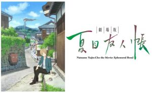 Aniplex of America Announces Natsume Yujin-cho the Movie: Ephemeral Bond Blu-ray Release in November