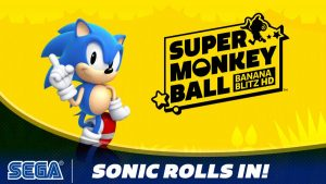 Sonic Rolls In To Super Monkey Ball: Banana Blitz HD!