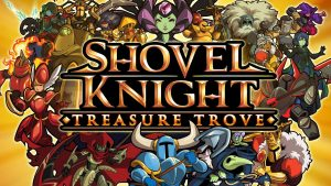 Shovel Knight: Treasure Trove - PlayStation 4 Review