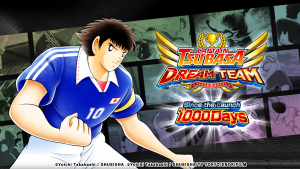 """Captain Tsubasa: Dream Team"" Major Update and 1000 Days Since the Launch Campaign Officially Kicks Off!"