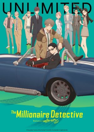 The Millionaire Detective - Balance: UNLIMITED Is Giving Us Unlimited Sexual Tension Between Kanbe and Katou