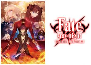 Aniplex of America Announces Fate/stay night [Unlimited Blade Works] Complete Blu-ray Box Set