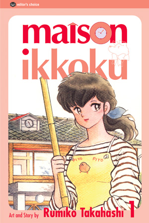 Get Out and Enjoy Life Once in a While - Maison Ikkoku Vol. 1