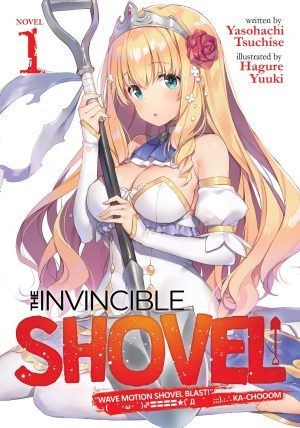 "The Overpowered Tool! Scoop Musou: ""Scoop Hadouhou!"" - The Invincible Shovel Vol. 1"