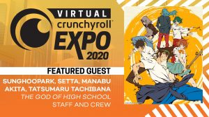 Virtual Crunchyroll Expo Announces Next Slate of Guests & Experiences!