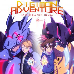 "Digimon Adventure: Last Evolution Kizuna Movie Review - ""Welcome to Neverland"""