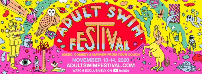 Adult-Swim-Festival-announcement-700x259 2020 Adult Swim Festival Blasts Into Your Living Room For First-Ever Global Virtual Festival Nov 13-14!