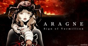 Aragne no Mushikago (Aragne: Sign of Vermillion) Movie Review – Beware the Spirit Bugs