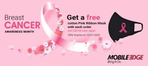 Mobile Edge Distributes Pink Ribbon Face Masks with Orders in Support of Breast Cancer Awareness!