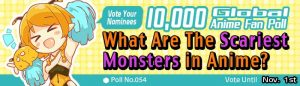 [Honey's Anime Fan Poll Results!] What Are the Scariest Anime Monsters?