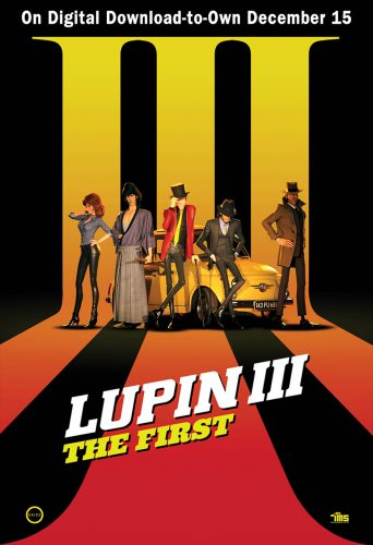 lupin-iii-the-first-poster-342x500 Lupin III: The First on Digital Download-to-Own December 15, 2020 on Steelbook, Blu-Ray and DVD January 12, 2021!