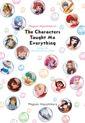 "Megumi-Hayashibaras-FC_REV-348x500 Yen Press Announces  Megumi Hayashibara's ""The Characters Taught Me Everything: Living Life One Episode at a Time"""