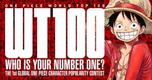 """""""WORLD TOP 100"""" 1st Global ONE PIECE Character Popularity Contest Going On Now!"""