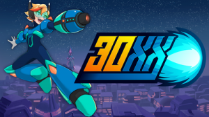 Make Mega Man Great Again! - Could 30XX Achieve What 20XX Did (and Mighty No. 9 Couldn't)?