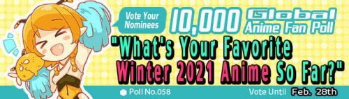 [Honey's Anime Fan Poll Results] Your Favorite Winter 2021 Anime So Far