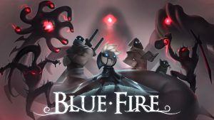 Blue Fire Feels Like Breath of the Wild Meets Hollow Knight, and We Love It
