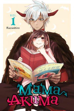 Is This Part of the Job Description?! - Mama Akuma Volume 1