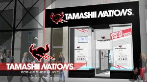 Tamashii Nations Pop-Up Shop Opens March 5 in NYC with Exclusive and Rare Collector Items!