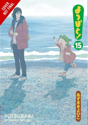 "After 2 Long Years, Yen Press Announces the Return of Beloved Manga Series ""Yotsuba&!"" Vol. 15!"