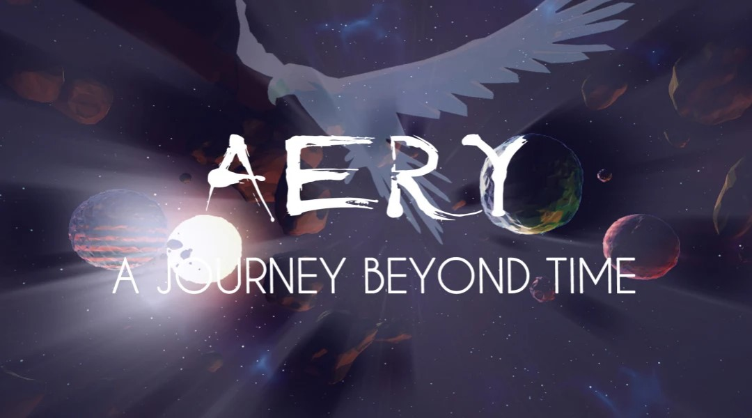 aery_jurney_beyond_time_splash Aery: A Journey Beyond Time - As Relaxing as Our First Flight