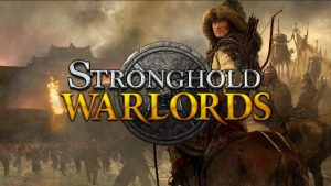 Stronghold: Warlords Is a Great Game for RTS Aficionados, But Not So Much for Hardcore Players