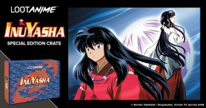 Inuyasha Special Edition Crate Exclusively at Loot Crate!