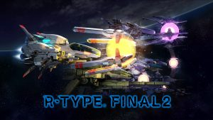 R-Type Final 2 - Hopefully, This Is Not Your Final Form...