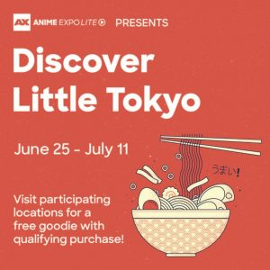 """""""Discover Little Tokyo"""" With Anime Expo Lite 2021!"""