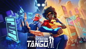 We Need More Operation: Tango Missions, Please!