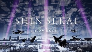 """RADWIMPS' SHIN SEKAI """"nowhere"""" - The Musical Experience Between the Real and Virtual Worlds Happens July 16-18"""