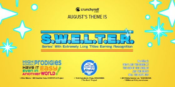 CR-AUG21-S.W.E.L.T.E.R-DMA-THEME-REVEAL-560x280 Loot Crate Is Celebrating Long-Titled Anime Series With Their August Crate!