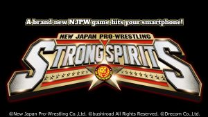 """Bushiroad Releases Special Program for """"NEW JAPAN PRO-WRESTLING STRONG SPIRITS"""" at Anime Expo Lite"""