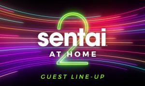 Sentai at Home 2021 Exclusive Guest and Event Lineup Revealed