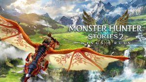 Monster Hunter Stories 2: Wings of Ruin - Nintendo Switch Review