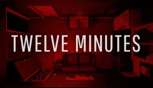 12 Minutes - Amazing Cast, Flawed Story, Tedious Gameplay