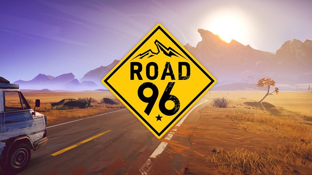 road_96_splash Road 96 - Hitchhiking Took a Dark Turn!