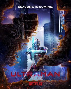"""""""ULTRAMAN Season 2"""" is Announced to Start Streaming On Netflix in Spring 2022!"""
