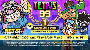BWA HAHAHAHA! It's a WarioWare: Get It Together! Themed Tetris® 99 MAXIMUS CUP Event